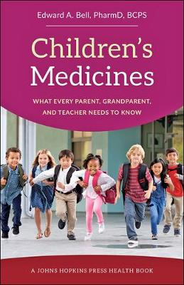 Children's Medicines by Edward A. Bell