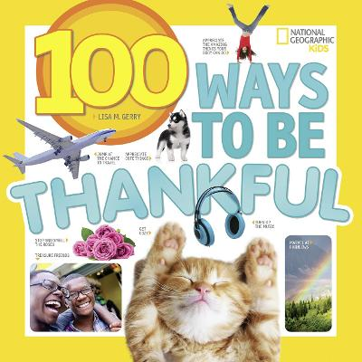 100 Ways to be Thankful by National Geographic Kids