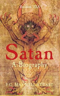 Satan by P. G. Maxwell-Stuart