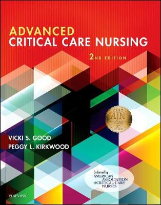 Advanced Critical Care Nursing by Vicki S. Good