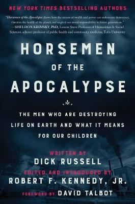 Horsemen of the Apocalypse by Robert F. Kennedy