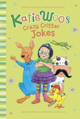 Katie Woo's Crazy Critter Jokes by Fran Manushkin