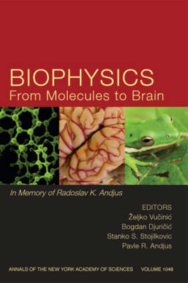 Biophysics from Molecules to Brain by Zeljko Vucinic