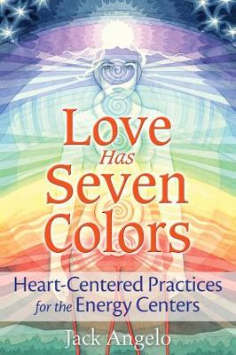 Love Has Seven Colors by Jack Angelo