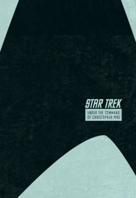 Star Trek The Stardate Collection Volume 2 - Under The Command Of Christopher Pike by Ian Edginton