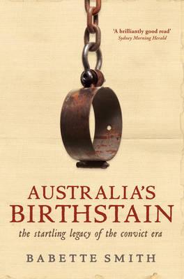 Australia's Birthstain by Babette Smith