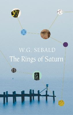 The The Rings of Saturn by W.G. Sebald