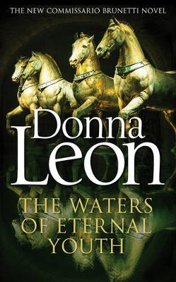 The Waters of Eternal Youth by Donna Leon