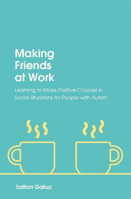 Making Friends at Work book