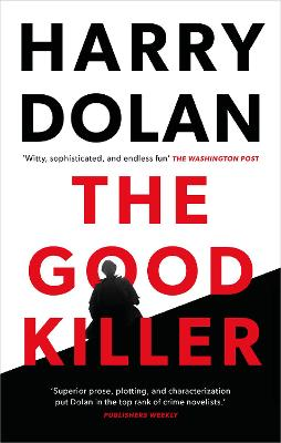 The Good Killer by Harry Dolan