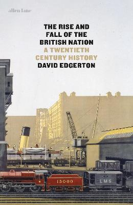 Rise and Fall of the British Nation book