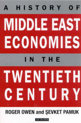 History of Middle East Economies in the Twentieth Century by Roger Owen