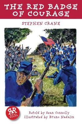 Red Badge of Courage, The by Stephen Crane