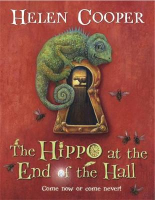 Hippo at the End of the Hall by Helen Cooper