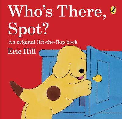 Who's There, Spot? book