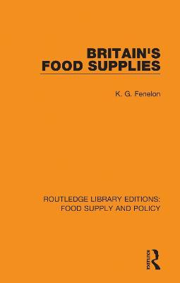 Britain's Food Supplies by K. G. Fenelon