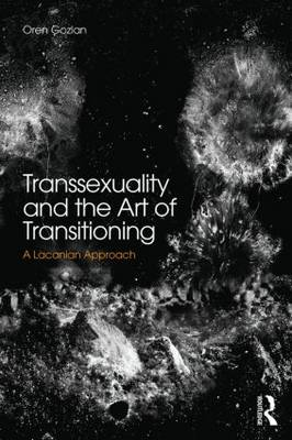 Transsexuality and the Art of Transitioning book