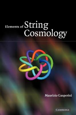 Elements of String Cosmology book
