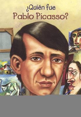 Quien Fue Pablo Picasso? (Who Was Pablo Picasso?) by True Kelley