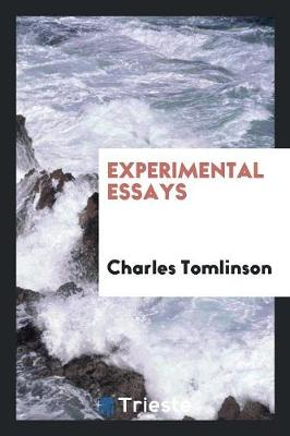 Experimental Essays by Charles Tomlinson
