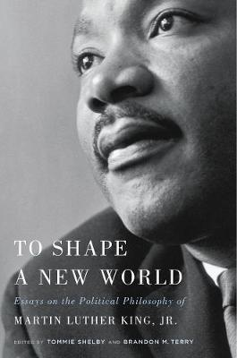 To Shape a New World by Tommie Shelby