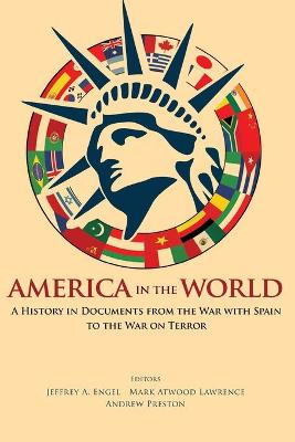 America in the World by Mark Atwood Lawrence