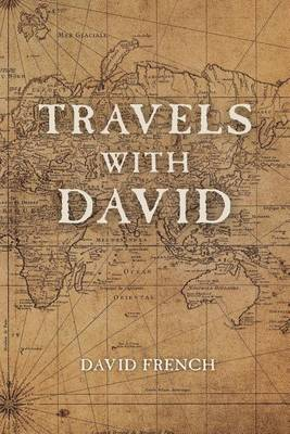 Travels with David by Professor of History David French