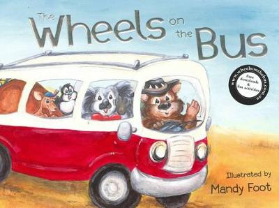 Wheels on the Bus by Mandy Foot