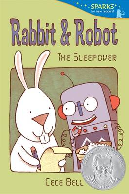 Rabbit and Robot: The Sleepover (Candlewick Sparks) by Cece Bell