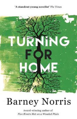 Turning for Home by Barney Norris