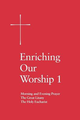 Enriching Our Worship 1 by Church Publishing