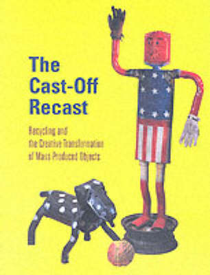 The Cast-off Recast by Timothy Corrigan Correll