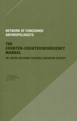 The Counter-Counterinsurgency Manual by NCA
