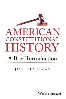 American Constitutional History by Jack Fruchtman
