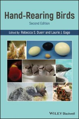 Hand-Rearing Birds by Rebecca S. Duerr