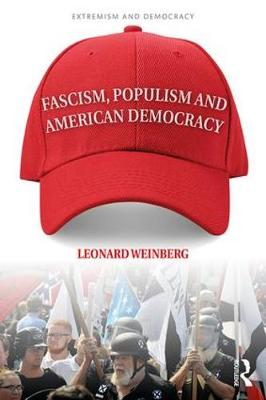 Fascism, Populism and American Democracy book