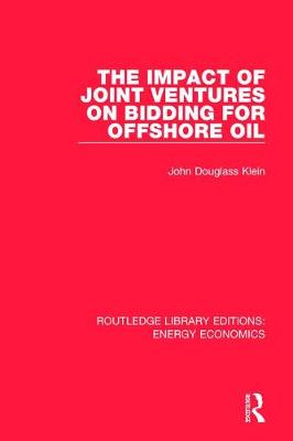 The Impact of Joint Ventures on Bidding for Offshore Oil by John Douglass Klein