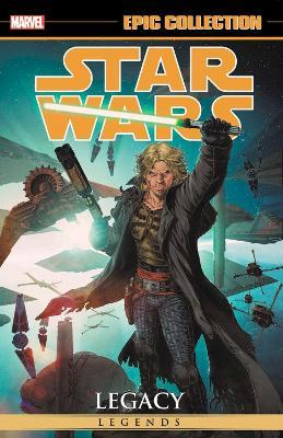 Star Wars Legends Epic Collection: Legacy Vol. 3 by John Ostrander
