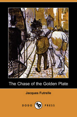 Chase of the Golden Plate (Dodo Press) book