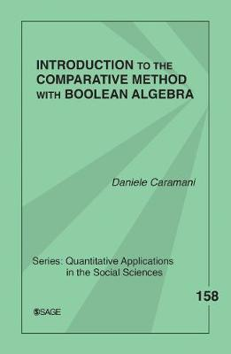 Introduction to the Comparative Method With Boolean Algebra by Daniele Caramani