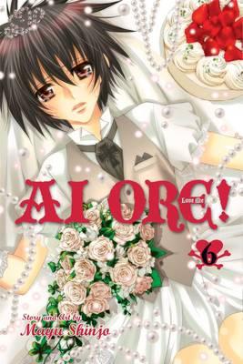 Ai Ore!, Vol. 6 by Mayu Shinjo