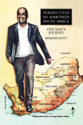 Perspectives of Apartheid South Africa by Benjamin Scott