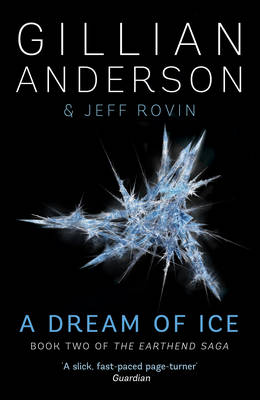 A Dream of Ice by Gillian Anderson
