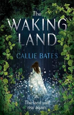 Waking Land by Kate Forsyth
