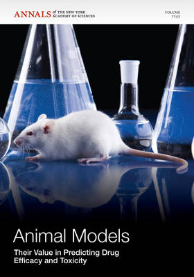 Animal Models by Editorial Staff of Annals of the New York Academy of Sciences