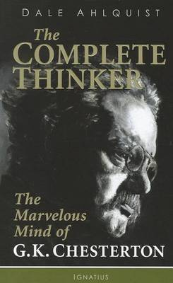 The Complete Thinker by Dale Ahlquist