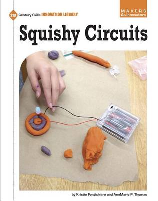 Squishy Circuits by Kristin Thomas Fontichiaro