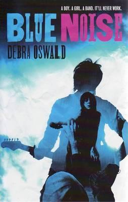 Blue Noise by Debra Oswald
