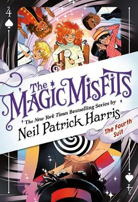 The Fourth Suit: The Magic Misfits #4 by Neil Patrick Harris