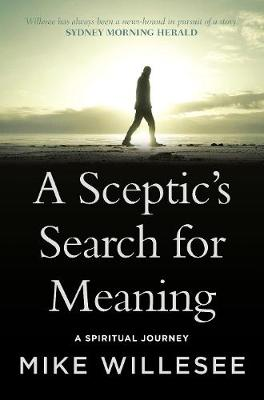 A Sceptic's Search for Meaning book